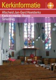 Afscheid Jan-Gerd Heetderks Kerk en media: Trouw ... - Kerk in Actie
