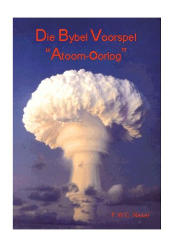 Die Bybel Voorspel Atoom Oorlog pdf - Ecclesia