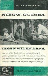 NIEUW-GUINEA tegen wil en dank - Stichting Papua Erfgoed