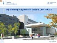 Organisering av sykehusets tilbud til LTOT-brukere