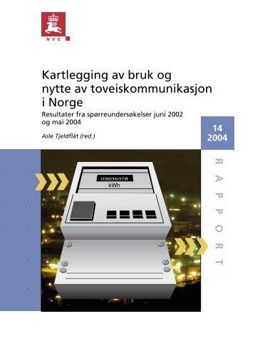 Kartlegging av bruk og nytte av toveiskommunikasjon i Norge - NVE