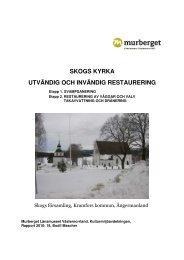 skogs kyrka utvändig och invändig restaurering - Murberget ...