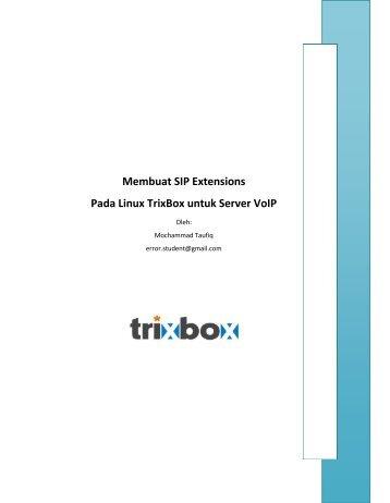Membuat SIP Extensions Pada Linux TrixBox untuk Server VoIP