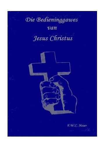 Die Bedieningsgawes van Jesus Christus pdf - Ecclesia