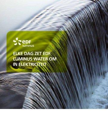 Elke dag zet EDF Luminus water om in elektriciteit ( 790Kb)