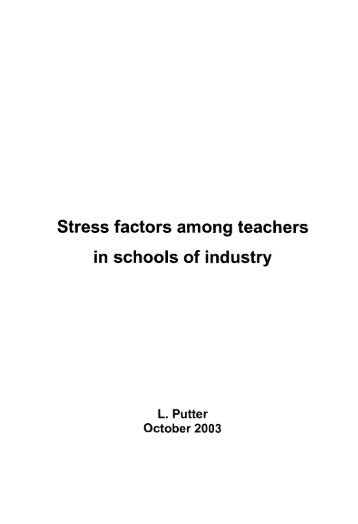 causes of stress among teachers In the past teachers did not consider stress to be the primary cause when they  needed to  among these factors respondents referred to inadequate salaries.