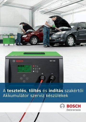 A tesztelés, töltés és indítás szakértői Akkumulátor szerviz ... - Bosch