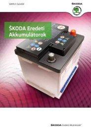 Töltse le a Škoda Eredeti Akkumlátorok® katalógusunkat - Skoda