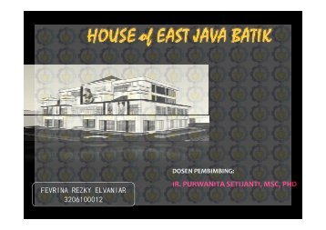 HOUSE of EAST JAVA BATIK - Digilib ITS