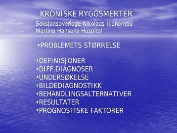 KRONISKE RYGGSMERTER - Martina Hansens Hospital