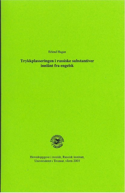 Trykkplasseringen i russiske substantiver - Munin - Universitetet i ...