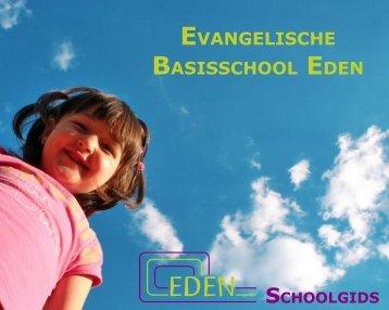 Schoolgids - Evangelische Basisschool Eden