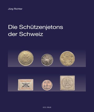 Die Schützenjetons - Gietl Verlag
