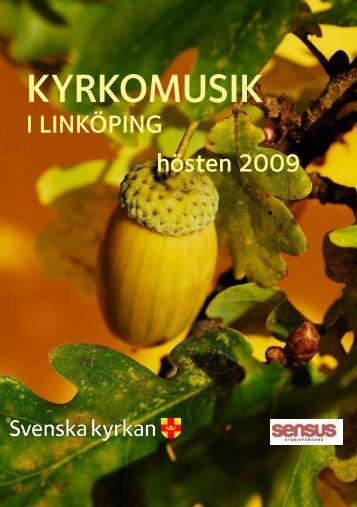 KYRKOMUSIK - Svenska kyrkan i Linköping