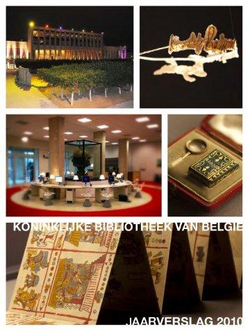Koninklijke Bibliotheek van België - Jaarverslag 2010