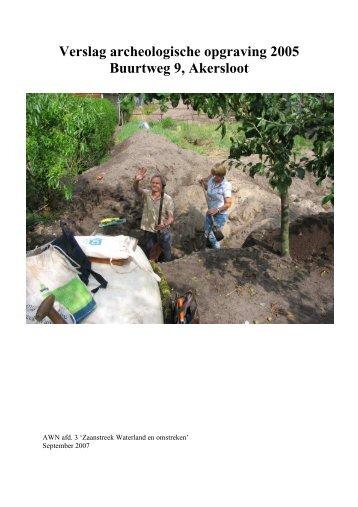Opgravingsverslag Akersloot 2005 - Archeologie Zaanstreek