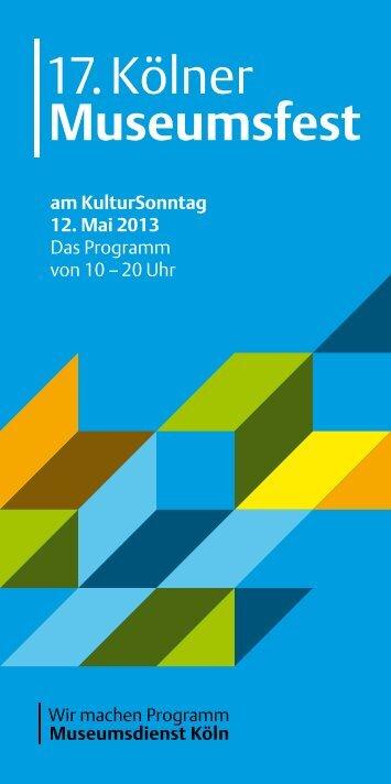 Museumsfest 2013 Format: pdf, Größe - Museen in Köln