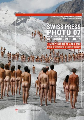 swiss press photo 07 aktuellste schweizer geschichte in bildern
