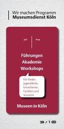 Führungen Akademie Workshops Museen in Köln