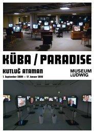 Kutluğ AtAmAn - Museen in Köln