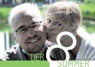 Der achte Sommer, Dokumentarfilmprojekt über eine Liebe ...