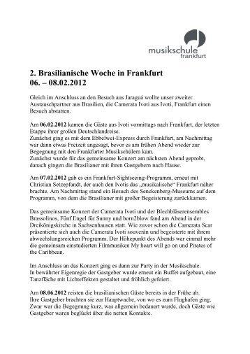 2. Brasilianische Woche in Frankfurt 06. – 08.02.2012 - Musikschule