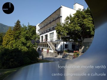 Presentazione del centro Monte Verità