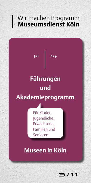 Führungen und Akademieprogramm Museen in Köln