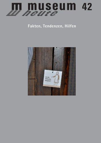 Fakten, Tendenzen, Hilfen - Museen in Bayern