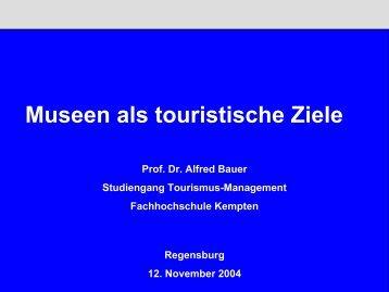 Museen als touristische Ziele - Museen in Bayern