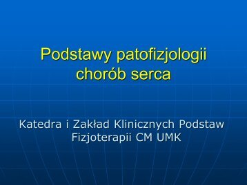 Podstawy patofizjologii chorób serca