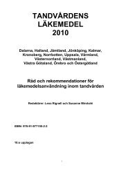 TANDVÅRDENS LÄKEMEDEL 2010 - Vgregion.se