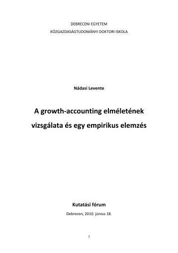 A growth-accounting elméletének vizsgálata és egy empirikus ...