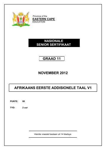 GRAAD 11 NOVEMBER 2012 AFRIKAANS EERSTE ADDISIONELE ...
