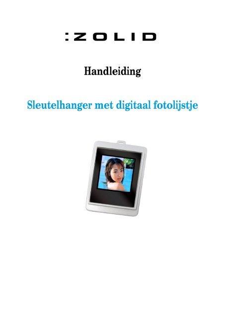 Digitaal Fotolijstje Sleutelhanger.Handleiding Sleutelhanger Met Digitaal Fotolijstje Unisupport