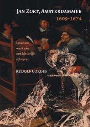 Jan Zoet, Amsterdammer 1609-1674 Leven en werk van een ...