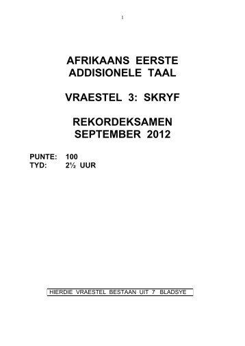 AFRIKAANS EERSTE ADDISIONELE TAAL VRAESTEL 3 ... - sacai