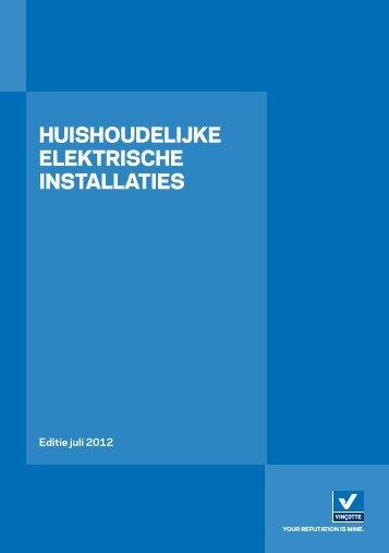 HUISHOUDELIJKE ELEKTRISCHE INSTALLATIES - Vinçotte