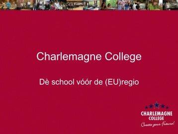 Presentatie tweetalig onderwijs - Charlemagne College