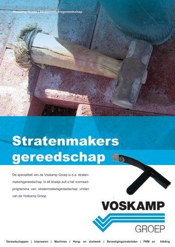 Stratenmakers gereedschap - Voskamp Groep