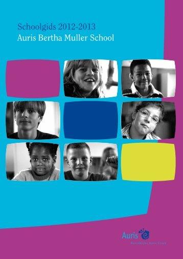 Schoolgids 2012-2013 Auris Bertha Muller School - Koninklijke ...