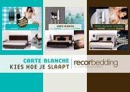 Carte blanChe kies hoe je slaapt - Recor Bedding