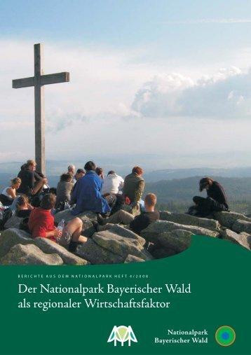 Der Nationalpark Bayerischer Wald als regionaler Wirtschaftsfaktor