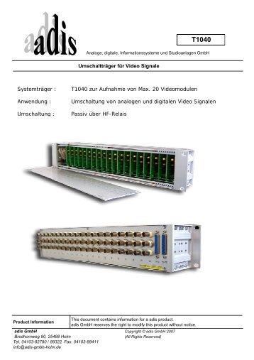 Systemträger : T1040 zur Aufnahme von Max. 20 Videomodulen ...