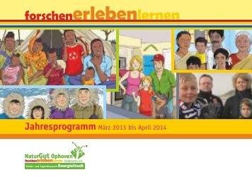 Jahresprogramm März 2013 bis April 2014 - NaturGut Ophoven