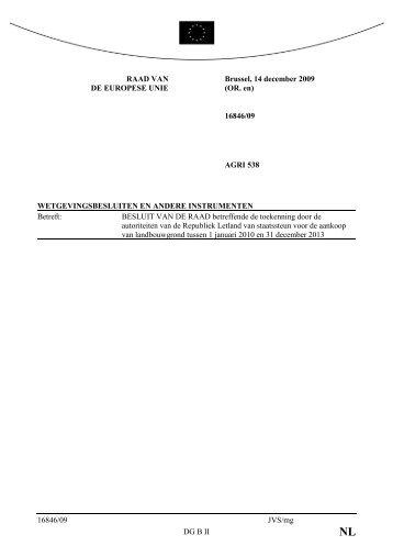 16846/09 JVS/mg DG B II RAAD VAN DE EUROPESE UNIE Brussel ...