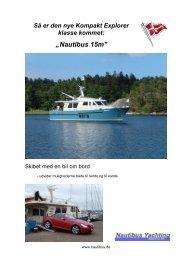 """Så er den nye Kompakt Explorer klasse kommet: """"Nautibus 15m"""