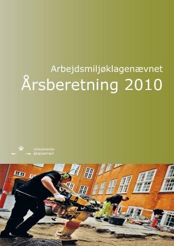 Arbejdsmiljøklagenævnets årsberetning 2010 - Ankestyrelsen