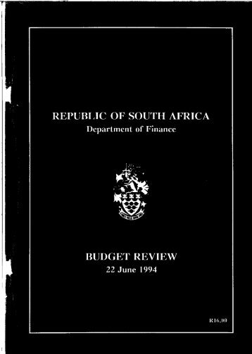 REPUBLIC OF SOUTH AFRICA BUDGET REVIEW - National Treasury