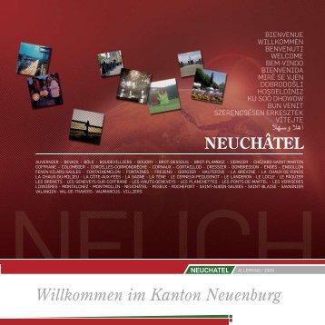 Willkommen im Kanton Neuenburg - Canton de Neuchâtel